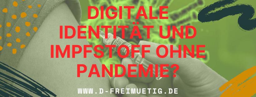 Digitale Identität und Impfzwang